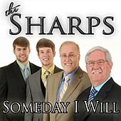 Someday I Will by Sharps