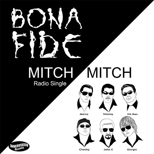 Play & Download Mitch Mitch (feat. Marc Antoine) by Bona Fide | Napster