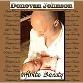 Infinite Beauty by Donovan Johnson