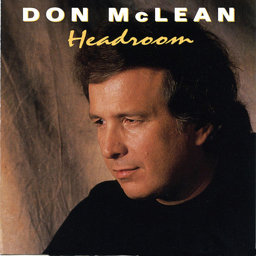 Play & Download Headroom by Don McLean | Napster