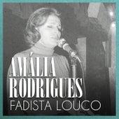 Fadista Louco von Amalia Rodrigues