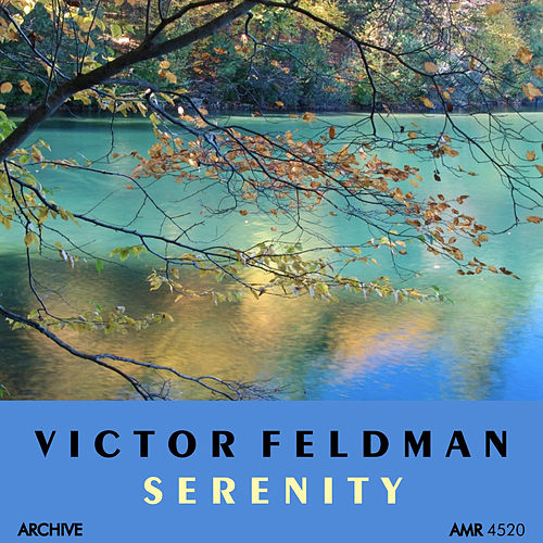 Play & Download Serenity by Victor Feldman | Napster