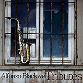 Play & Download Tributes by Alfonzo Blackwell | Napster