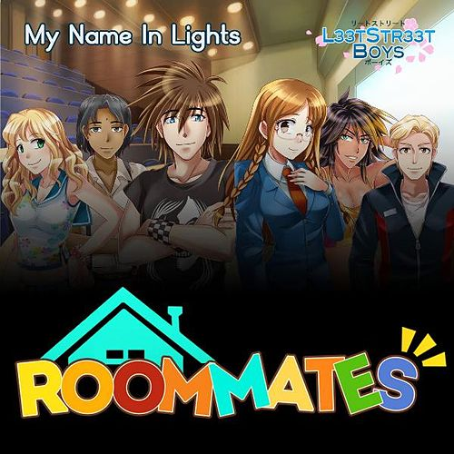 Play & Download My Name in Lights (Roommates Theme Song) by LeetStreet Boys | Napster