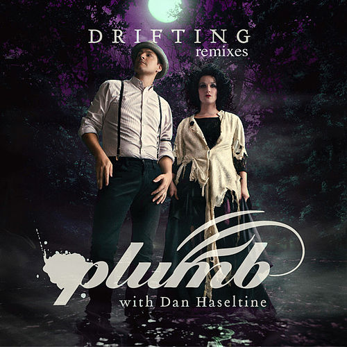 Play & Download Drifting (Remixes) by Plumb | Napster