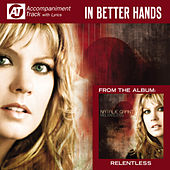 Play & Download In Better Hands (Accompaniment Track) by Natalie Grant | Napster