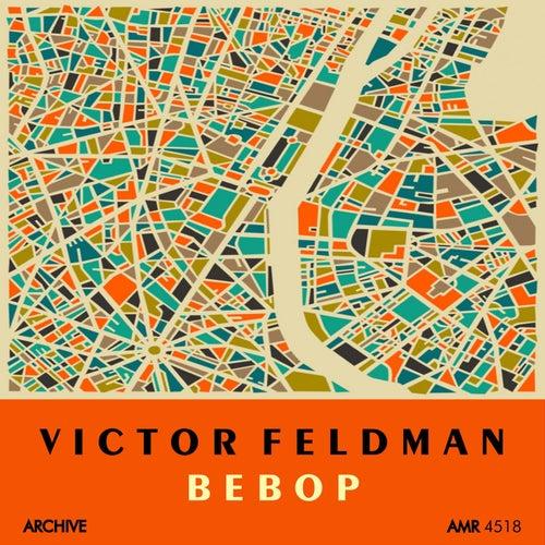 Play & Download Bebop by Victor Feldman | Napster