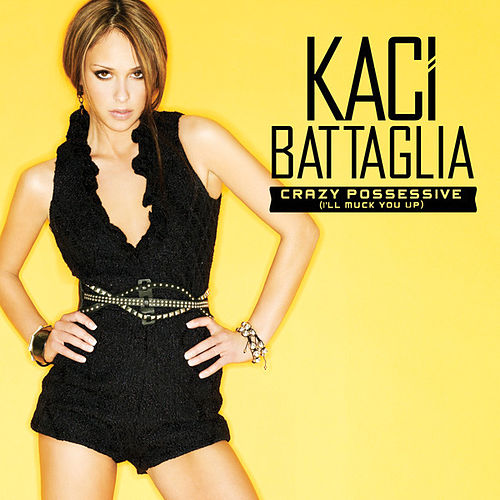 Crazy Possessive (Tony Moran & Rob Carrillo Mixes) by Kaci Battaglia