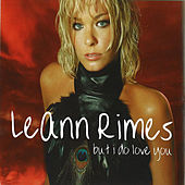 But I Do Love You (Remixes) by LeAnn Rimes