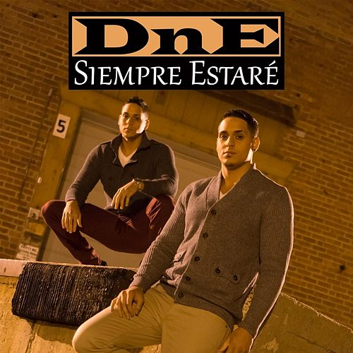 Play & Download Siempre Estaré by DNE | Napster