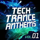 Play & Download Tech Trance Anthems Vol. 1 - EP by Various Artists | Napster