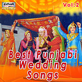 Best Punjabi Wedding Songs, Vol. 2 by Various Artists