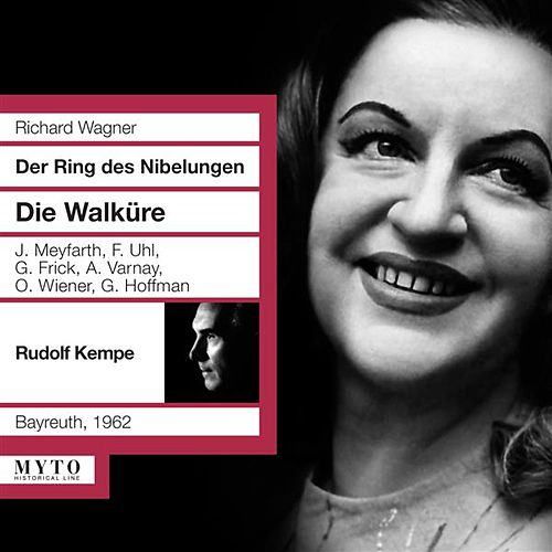 Play & Download Wagner: Die Walküre (Recorded 1962) by Various Artists | Napster