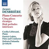 Desbrière: Piano Concerto by Various Artists