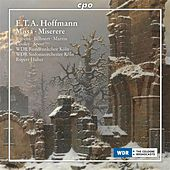 Play & Download Hoffmann: Missa, AV 18 & Miserere, AV 42 by Various Artists | Napster