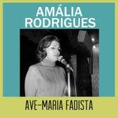 Ave-Maria Fadista von Amalia Rodrigues