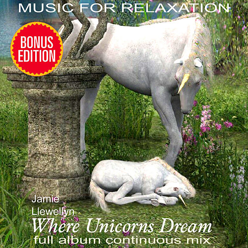 Play & Download Music for Relaxation: Where Unicorns Dream by Various Artists | Napster