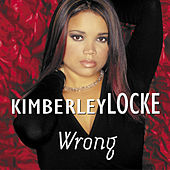 Play & Download Wrong by Kimberley Locke | Napster
