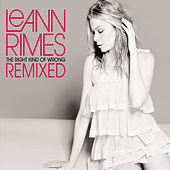 The Right Kind Of Wrong (Remixes) by LeAnn Rimes