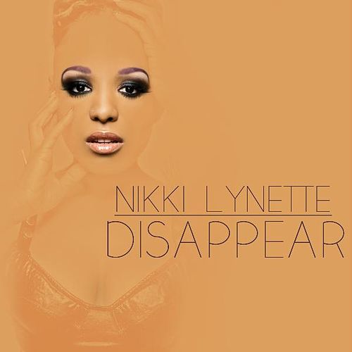 Play & Download Disappear by Nikki Lynette | Napster