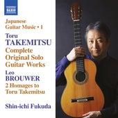 Play & Download Takemitsu: Complete Original Solo Guitar Works by Shin-ichi Fukuda | Napster