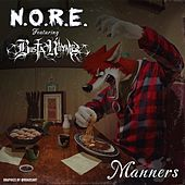 Manners (feat. Busta Rhymes) - Single by N.O.R.E.