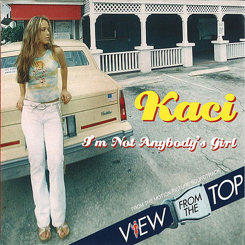 Play & Download I'm Not Anybody's Girl (Remixes) by Kaci Battaglia | Napster