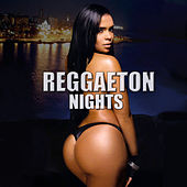 Play & Download Reggaeton Nights by Various Artists | Napster