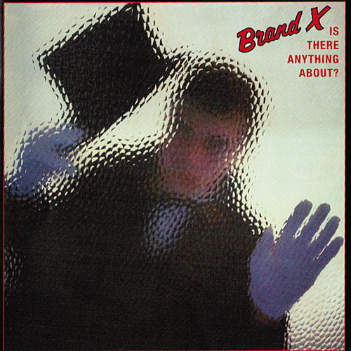 Play & Download Is There Anything About by Brand X | Napster