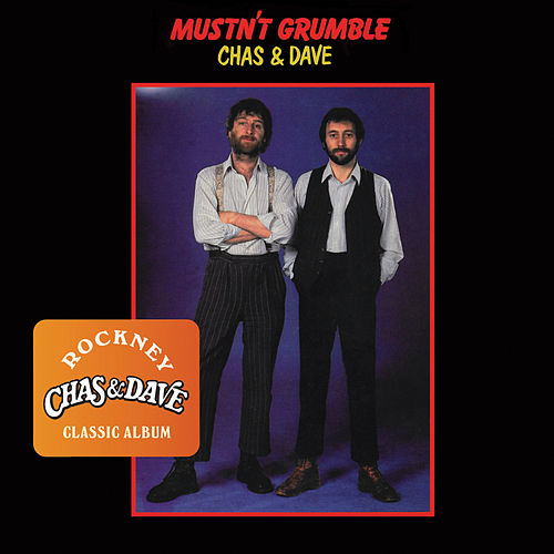 Play & Download Mustn't Grumble by Chas & Dave | Napster