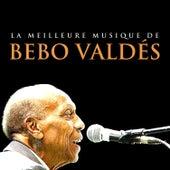 La meilleure musique de Bebo Valdés by Bebo Valdes