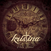 This Time by Kristina
