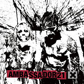 Play & Download X by Ambassador 21 | Napster