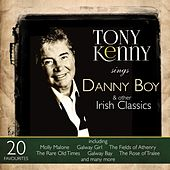 Play & Download Tony Kenny Sings Danny Boy (And Other Irish Classics) by Tony Kenny | Napster