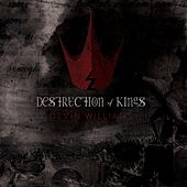 Destruction of Kings by Devin Williams