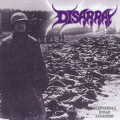 Play & Download Widespread Human Disaster by Disarray | Napster