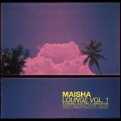 Maisha Lounge Vol. 1 by Various Artists