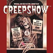 Creepshow (Original Motion Picture Soundtrack) by John (the Czar)harrison