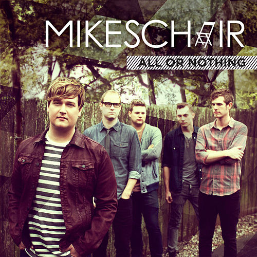 Play & Download All Or Nothing by Mikeschair | Napster