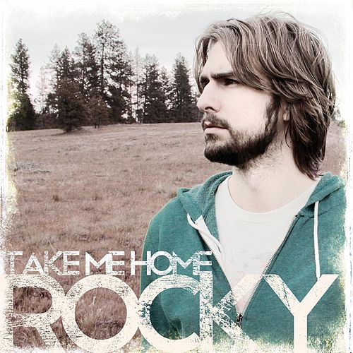 Play & Download Take Me Home by Rocky | Napster