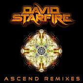 Ascend Remixes by David Starfire
