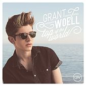 Play & Download Top of the World by Grant Woell | Napster