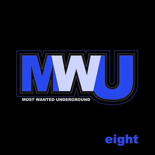 Underground Most Wanted, Vol. 8 by Various Artists