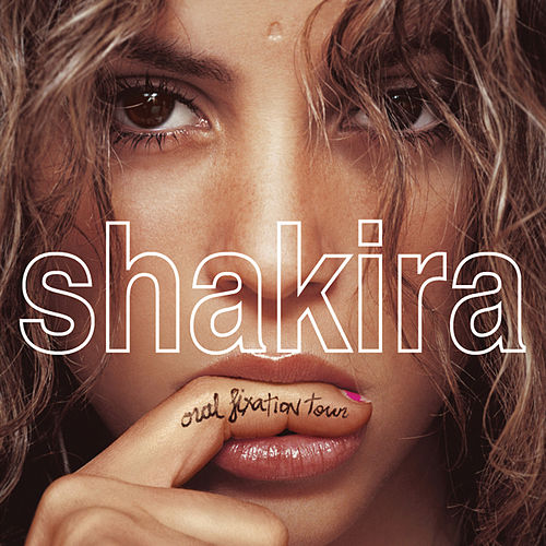 Play & Download Shakira Oral Fixation Tour (Live) by Shakira | Napster