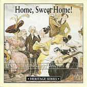 Play & Download Home, Sweet Home! The 19th Century Music Party by Various Artists | Napster