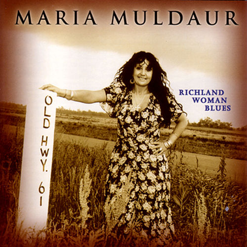Play & Download Richland Woman Blues by Maria Muldaur | Napster