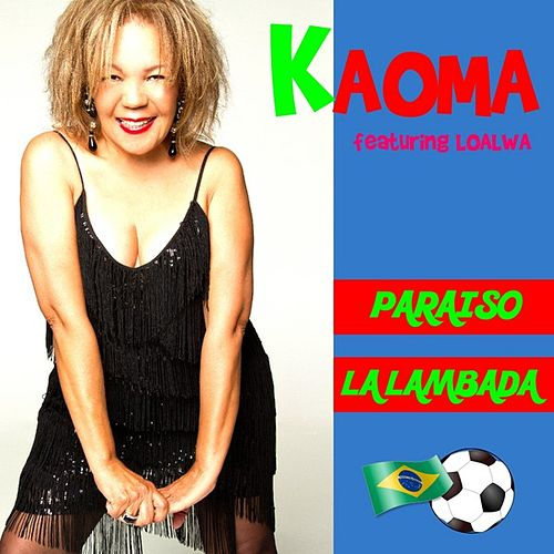 Play & Download Paraiso by Kaoma | Napster
