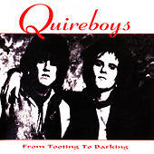 Play & Download From Tooting to Barking by Quireboys | Napster