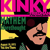 Play & Download Mayhem Aforethought by Kinky Friedman | Napster