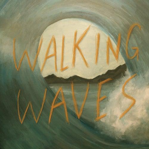 Walking Waves by Walking Waves